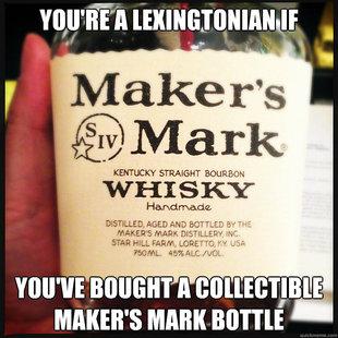 You re a lexingtonian and bourbon lover if lexington ky real